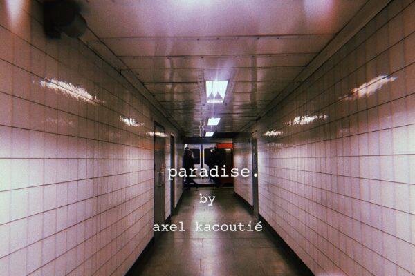 Axel Kacoutie - Paradise - Work Thumbnail